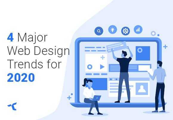 4-Major-Web-Design-Trends-for-2020