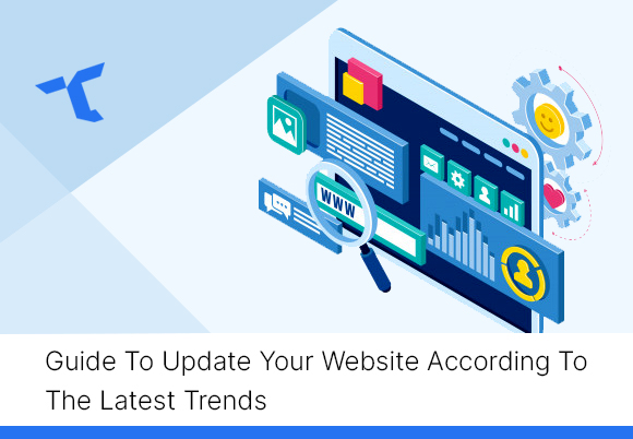 Guide-To-Update-Your-Website-According-To-The-Latest-Trends